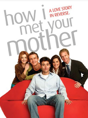 PHIM HOW I MET YOUR MOTHER