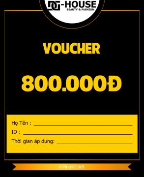 DHOUSE - VOUCHER - 800K