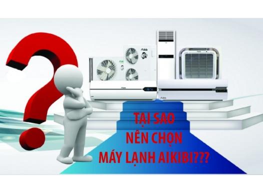 Tại sao nên chọn Máy lạnh – điều hòa không khí Aikibi (inverter)?
